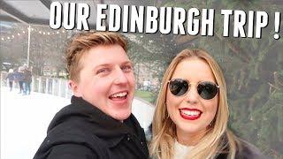 OUR EDINBURGH TRIP !