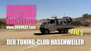 dodokay - Der Tuning-Club Hasenweiler TEIL 2 - Schwäbisch - Schwaben Menschen Abenteuer