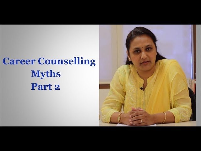 Career Counselling Myths - Part 2