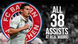 James Rodriguez - Welcome to Bayern Munich 2017 | All 38 Assists at Real Madrid ᴴᴰ