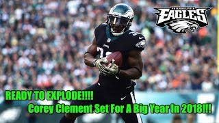 Corey Clement Is The Most Underrated, Under The Radar Weapon On The Eagles!! Set For Breakout Year!!