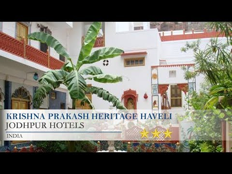 Krishna Prakash Heritage Haveli - Jodhpur Hotels, India
