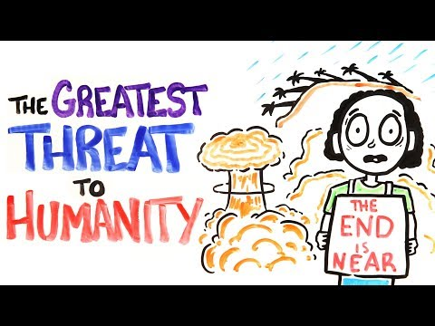 The 11 Greatest Threats To Humanity