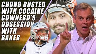Patrick Chung Cocaine Charges & Why Colin Cowherd is a Hypocrite