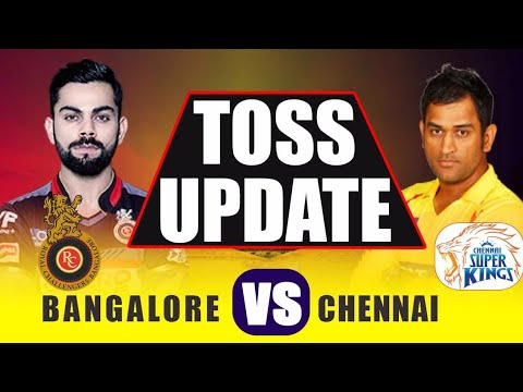 IPL 2018 CSK vs RCB : MS Dhoni wins Toss invites Virat Kohli to Bat | वनइंडिया हिंदी