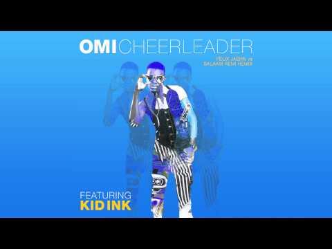 OMI feat. Kid Ink - Cheerleader (Felix Jaehn vs. Salaam Remi Remix) [Cover Art]