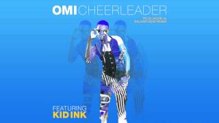 OMI feat. Kid Ink - Cheerleader (Felix Jaehn vs. Salaam Remi Remix) [Cover Art]