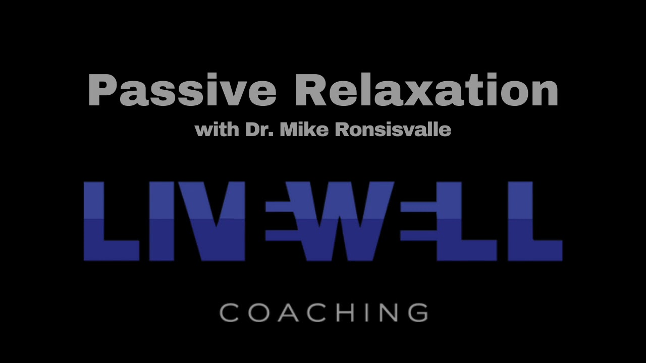 Passive Relaxation