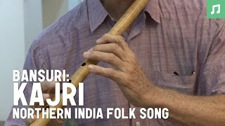 Bansuri : Kajri - Northern India Folk Song