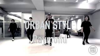 20180705 Urban dance choreography by Raymond /Jimmy dance studio