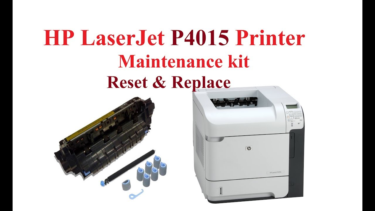 hp laserjet p4015 printer maintenance kit reset replace youtube rh youtube com hp p4015 service manual hp lj p4015 service manual download