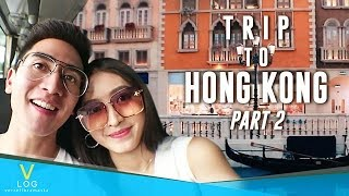 TRIP TO HONGKONG - Part 2 #V-LOG