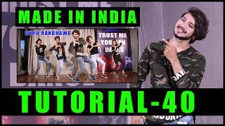 MADE IN INDIA Dance Tutorial Step By step | Vicky Patel Choreography | Guru Randhwa
