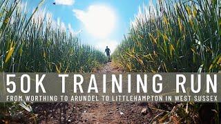 50k Training Run | Littlehampton Loop with Richard