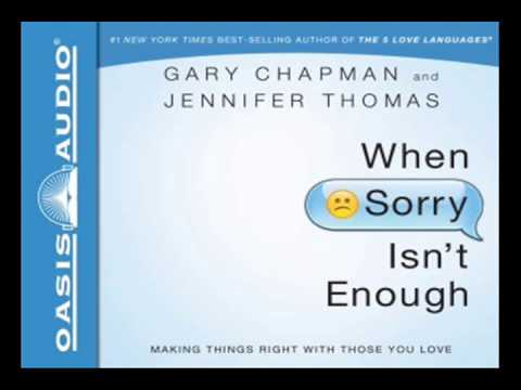 When Sorry Isnt Enough By Gary Chapman And Jennifer Thomas Ch 1