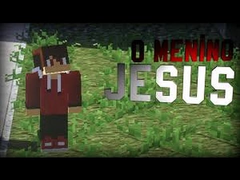 O Menino Jesus {Minecraft Machinimas}By;Craft Studios