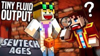 Minecraft: SevTech - TINY FLUID OUTPUT - Age 3 #24