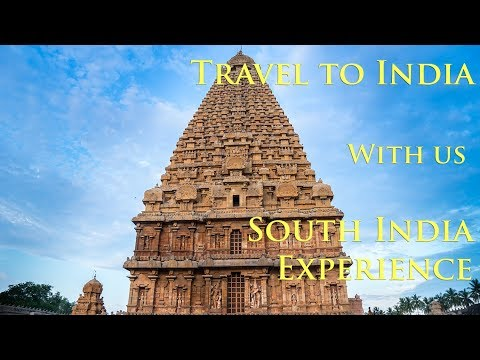Travel to India; The South India Travel Experience