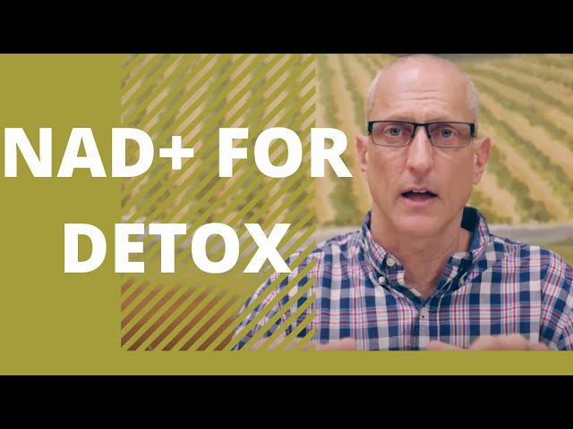 NAD+ for Detox. What You Need to Know