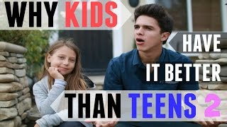Why Kids Have It Better Than Teens 2 | Brent Rivera thumbnail