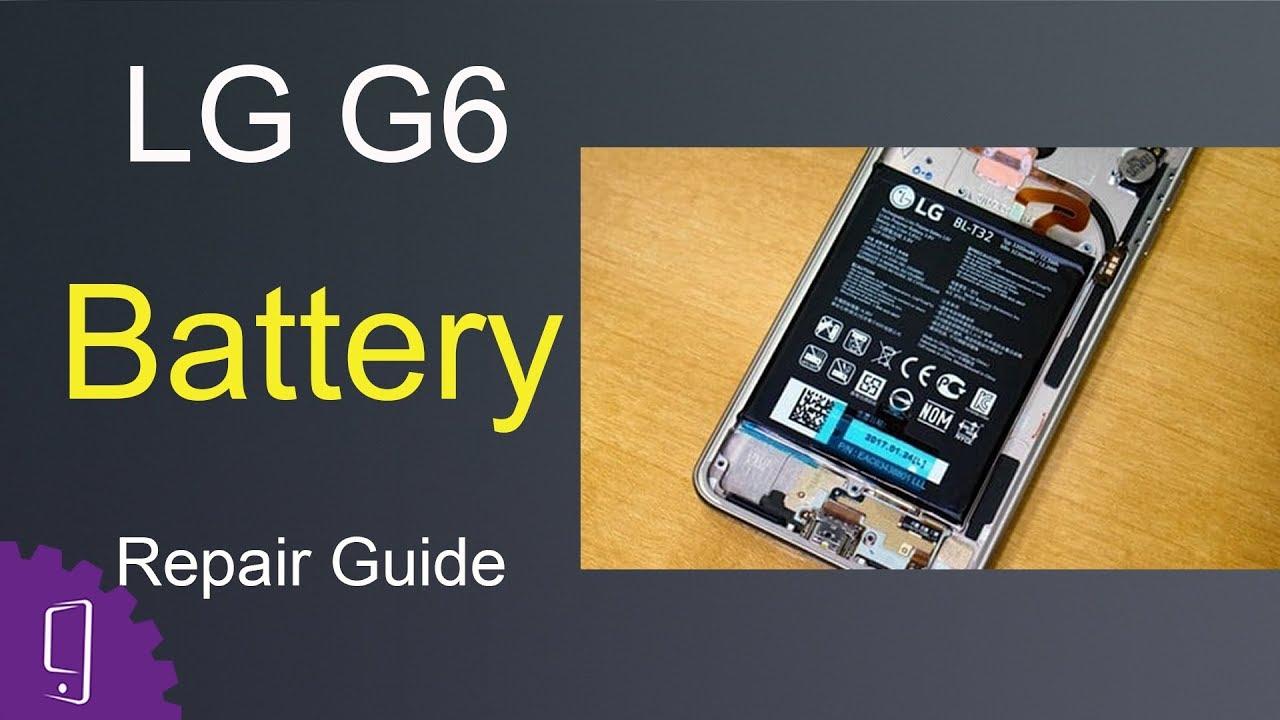 LG G6 Battery Repair Guide