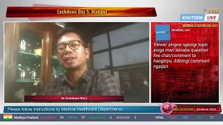 Covid-19 & its Conspiracy Theories | Lockdown Day 5 Manipur