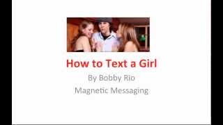 How to text a girl (What texts get responses)