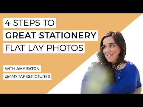 4 Steps to Great Stationery Flat Lay Photos LIVE with Amy Eaton