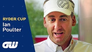 Ian Poulter on the Ryder Cup   Golfing World