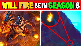 WILL FORTNITE SEASON 8 BE FIRE THEMED.... (Fortnite Storyline / Map Changes)