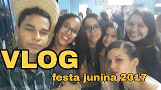 Baixar VLOG-MINHA FESTA JUNINA 2017