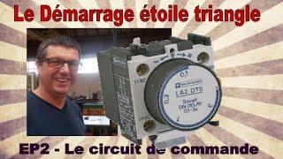 EP4 - le démarrage étoile triangle - le circuit de commande - BAC PRO ELEEC, MEI et TFCA