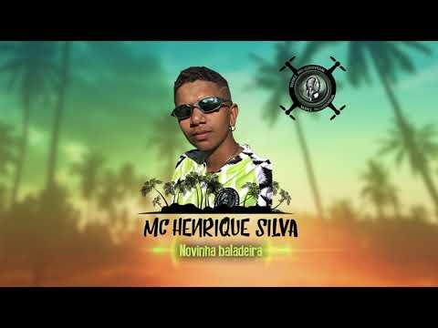 Mc Henrique Silva - Novinha baladeira