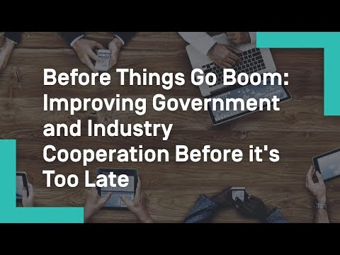Before Things Go Boom: Improving Government and Industry Cooperation Before it's Too Late