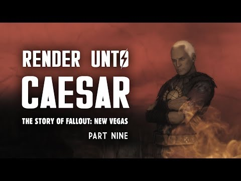 The Story of Fallout New Vegas Part 9: Render Unto Caesar - The Story of Caesar's Legion