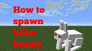 How to spawn killer bunny | Minecraft PE
