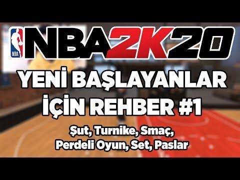 NBA 2K20 YENİ BAŞLAYANLAR İÇİN REHBER #1 | Şut, Turnike, Smaç, Perdeli Oyun, Set, Paslar