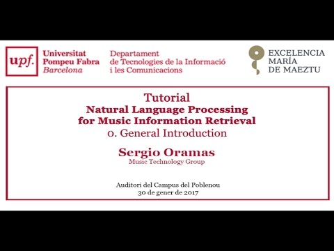 Tutorial - Natural Language Processing for Music Information Retrieval. General Introduction