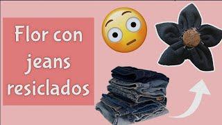 Flores con jeans reciclados  Manualidades RPL