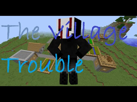 (Minecraft Role Play The Village) Episode 2 - Trouble