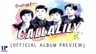 Callalily - Greetings From Callalily - (Official Album Preview)