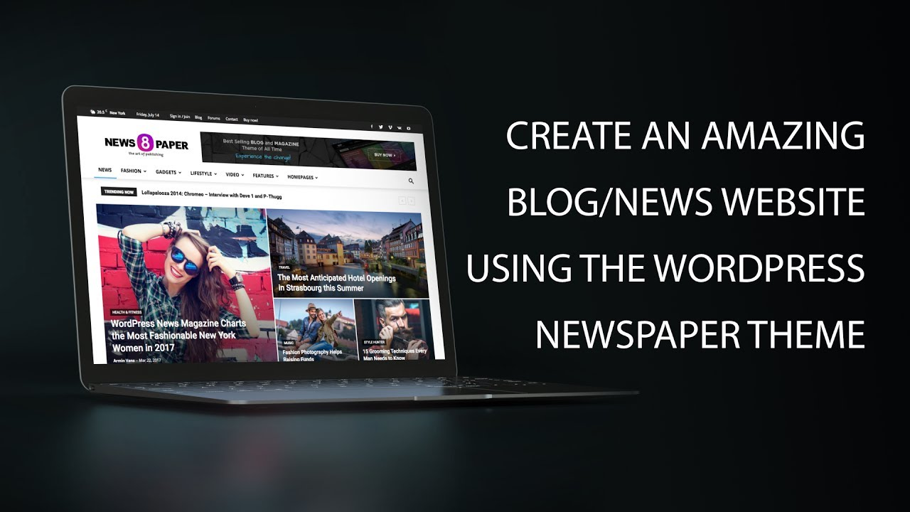 Create A Blog Or News Website Using The Newspaper Theme