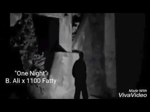 B. Ali • 1100 Fatty - One Night