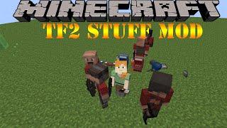 Team Fortress 2  TF2 Stuff Mod Minecraft 1.10.2