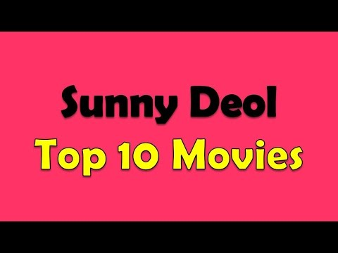 Sunny Deol Top 10 Movies