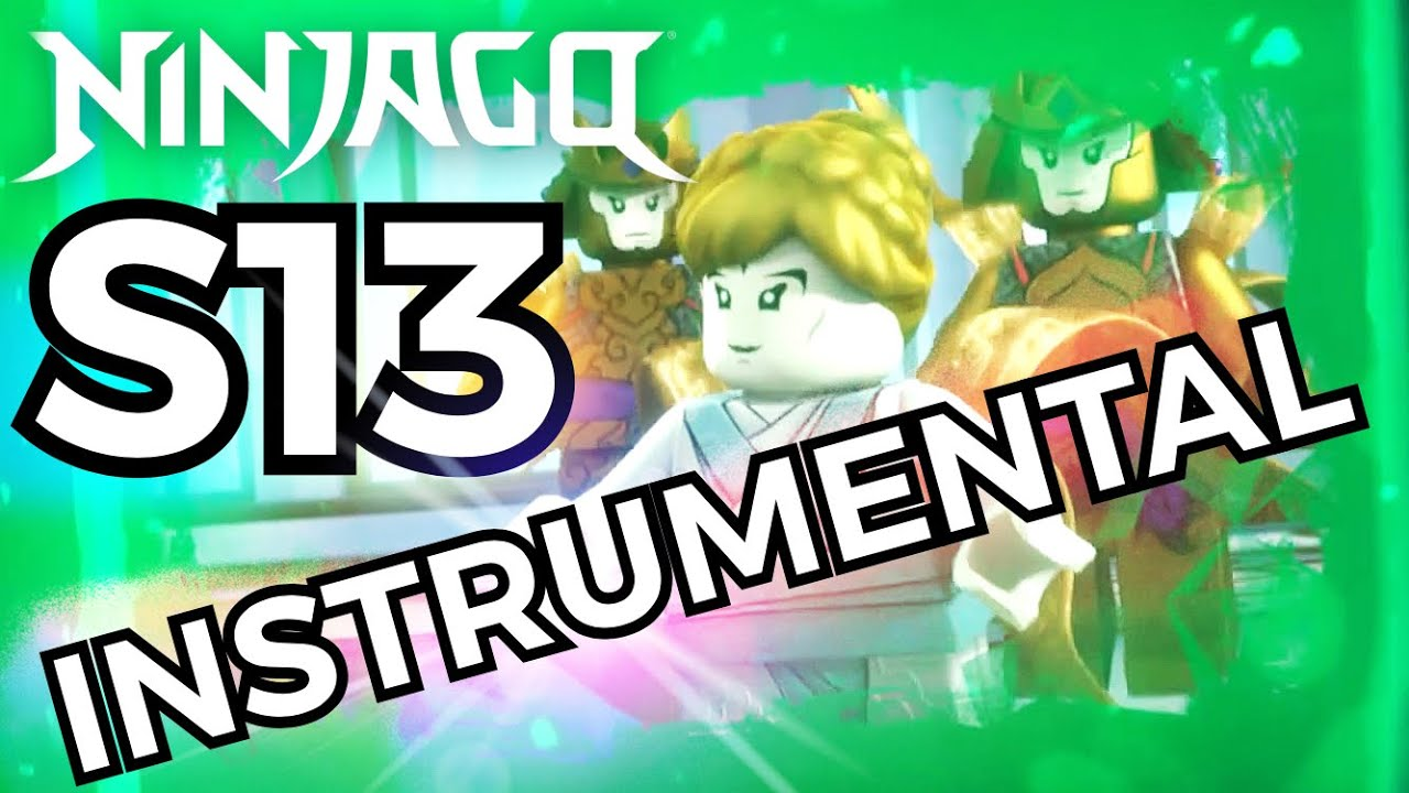 Ninjago Season 13 Intro INSTRUMENTAL