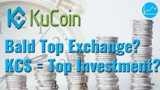 Der nächste top Exchange? KuCoin und KuCoin Shares (KCS) & Marktübersicht Exchanges