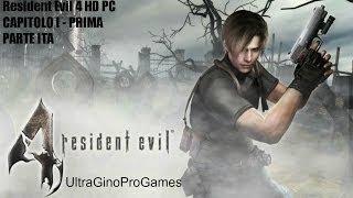 Resident Evil 4 HD PC CAPITOLO I - PRIMA PARTE ITA