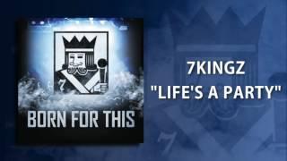 "7kingZ ""Life"