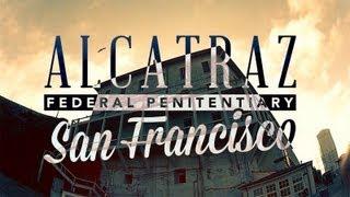 Alcatraz Federal Penitentiary, San Francisco